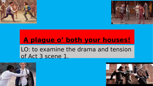 Romeo and Juliet Act 3 scenes 1 and 2
