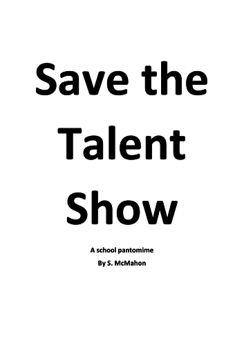 Save the Talent Show - A pantomime for staff to perform to students