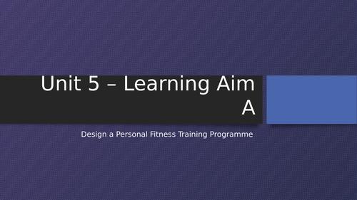 UNIT 5 - Design a Personal Training Programme  - PAR Q
