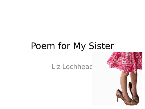 Comparing Unseen Poems Poetry Comparison Practice To a Daughter Leaving Home and Poem for my Sister