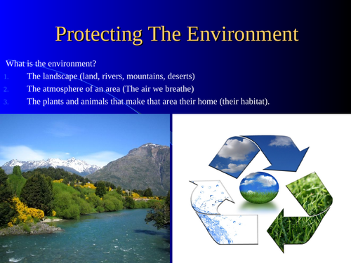 Basic Powerpoint description, suitable for prep schools, of the Environment topic.