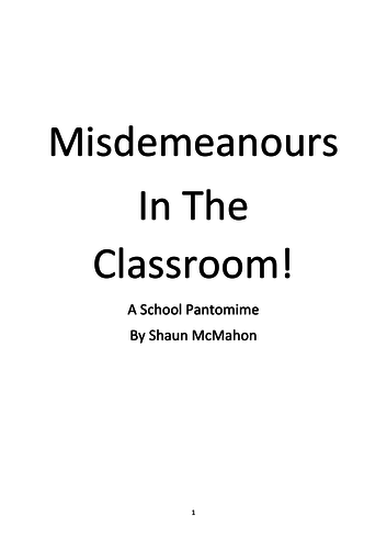 Misdemeanours in the classroom - A 10 minute pantomime for staff to perform to students