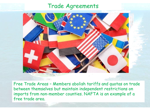 Trade Agreements - CIE Geography - Global Interdependence
