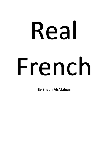 Real French - A 10 minute play