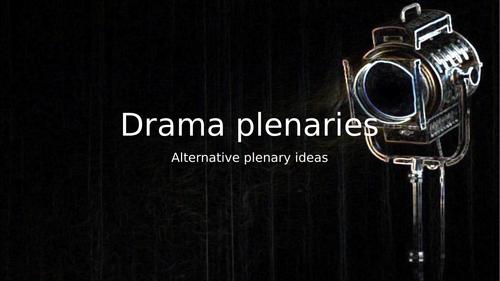 7 alternative plenary ideas (Drama)