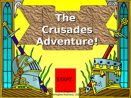 Why did Medieval people go on the Crusades? Interactive PowerPoint Adventure