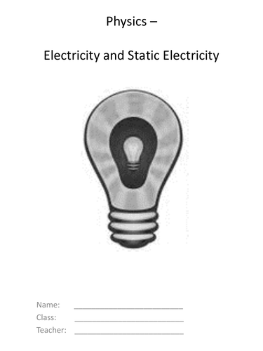 Electricity and Static - Complete KS3 Unit