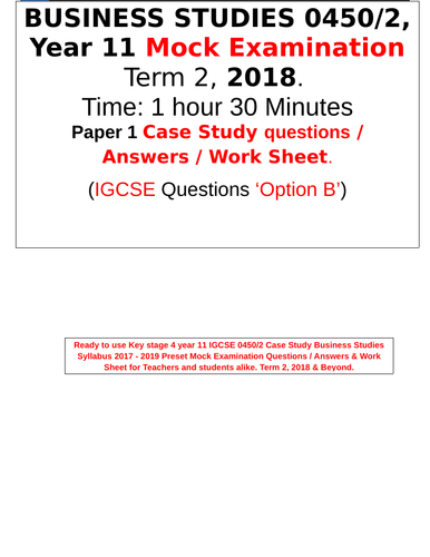 3 in 1 Business Studies Year 11 P 2 Mock Exam Case Study Questions Answers  Work Sheet 2018 Opt  B