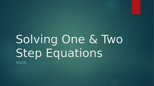 Solving One & Two Step Equations