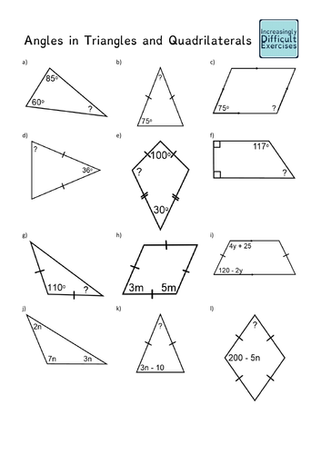 Increasingly Difficult Questions - Angles in Triangles and Quadrilaterals