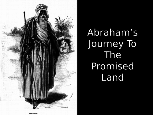 Abraham's Journey to The Promised Land
