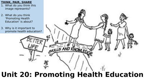 Level 3: Unit 20 - Promoting Health Education