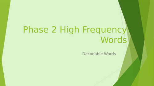 Phase 2 - 5 High Frequency Words HFW