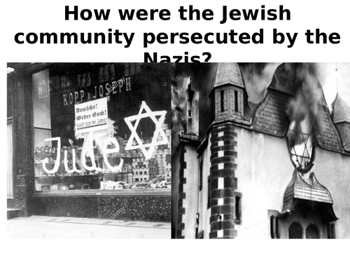 How did the Nazi's persecute the Jewish community?