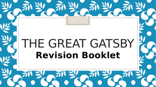 Great Gatsby Booklet for Revision Notes A Level English Language & Literature