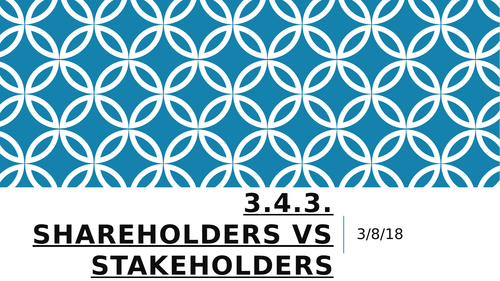 Stakeholders vs Shareholders Lessons and Activities: A Level Business; GCSE Business
