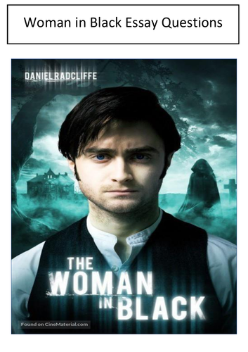 The Woman in Black Essay Questions Eduqas