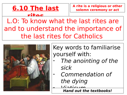 AQA B GCSE - 6.10 - The Last Rites