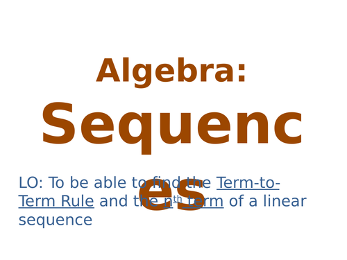 Linear Sequences - Full Introduction