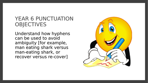 Year 6 Ppt Understand How Hyphens Can Be Used To Avoid Ambiguity By