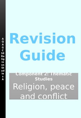 AQA GCSE RE SPEC A Thematic Studies: Religion, Peace and Conflict Revision Guide