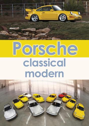 Porsche : classical, modern