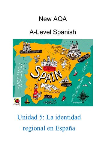 New AQA A-Level Spanish Unit 5: La identidad regional de España