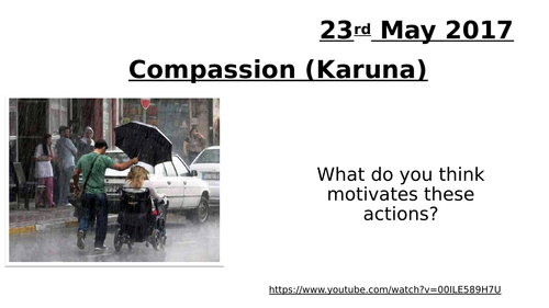 GCSE RS - Buddhism - Metta and Karuna