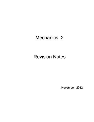 Maths A-Level: M2 Revision Notes