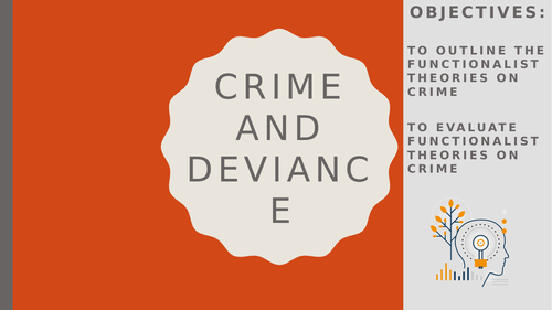 AQA A2 Sociology- Crime and Deviance: Functionalism