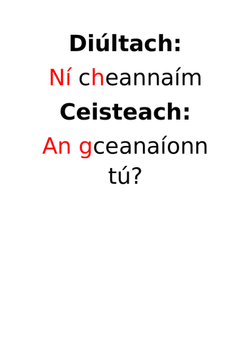 Gaeilge: Briathra- diultach agus ceisteach