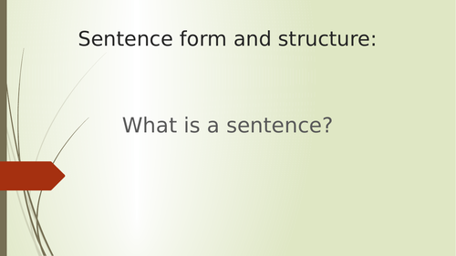 What is a sentence? Sentence form and type