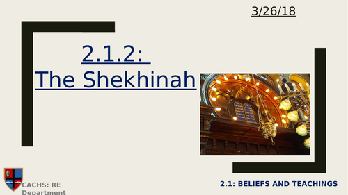 GCSE Religious Studies: Judaism- The Shekhinah