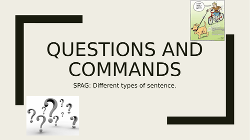 Questions and Commands Presentation and Worksheets