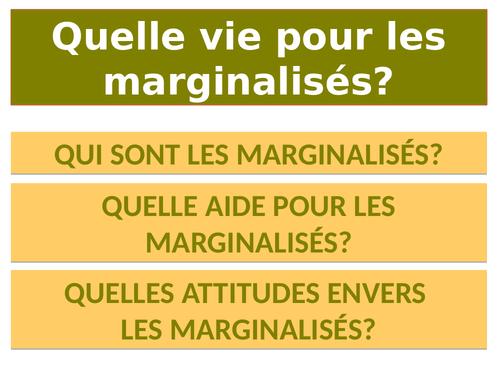 Quelle vie pour les marginalisés? (New A Level / 2017)