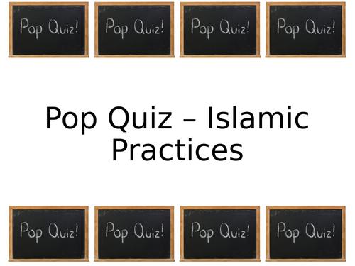 Islamic Practices - Pop Quiz