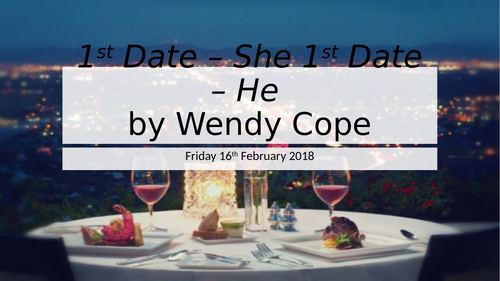 1st Date She 1st Date He by Wendy Cope