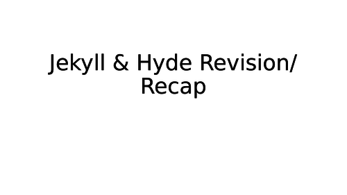 Jekyll & Hyde chapter by chapter revision