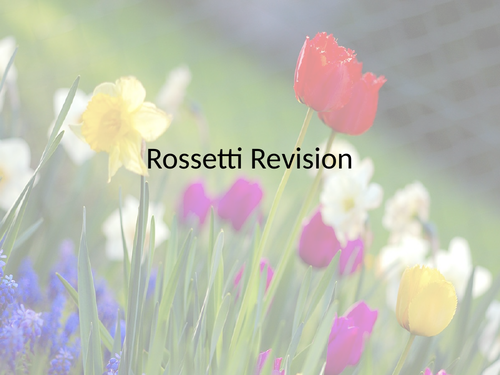 Rossetti Revision