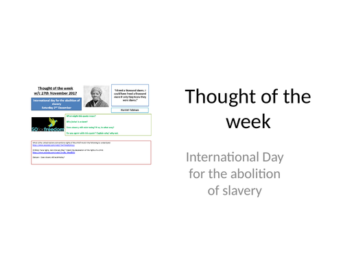 2018 Thought of the week International Day for the Abolition of Slavery