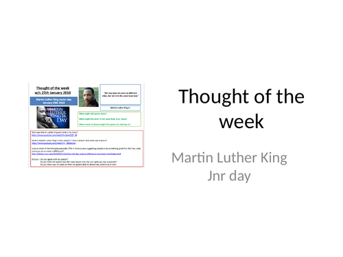 Thought of the week Martin Luther King Jnr Day