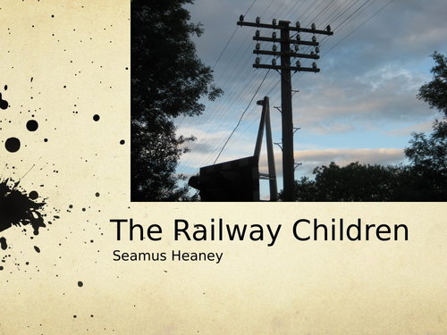 The Railway Children by Seamus Heaney- Poetry Analysis (CCEA A Level)