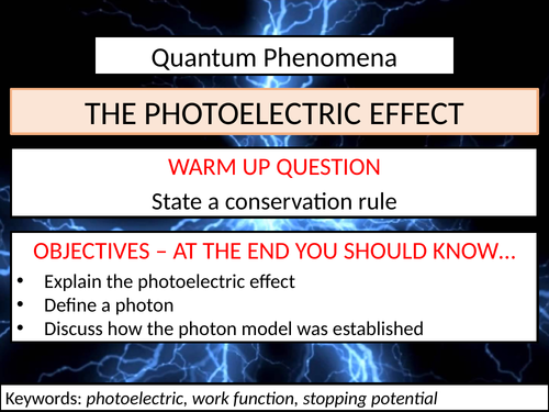 The Photoelectric Effect PowerPoint