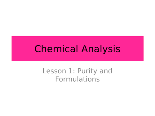 Purity and formulations  AQA Trilogy
