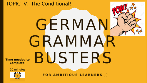 German Grammar Busters - The Conditional Tense  (imperfect subjunctive)