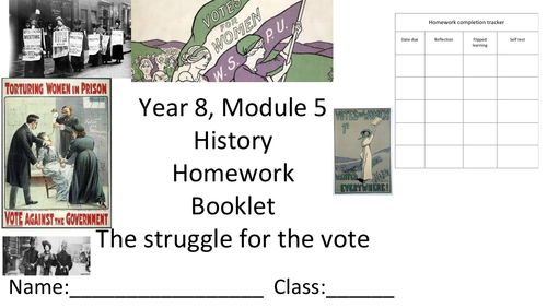 VOTES FOR WOMEN Homework tasks for the complete unit