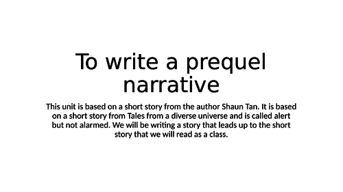Narrative- Writing a prequel