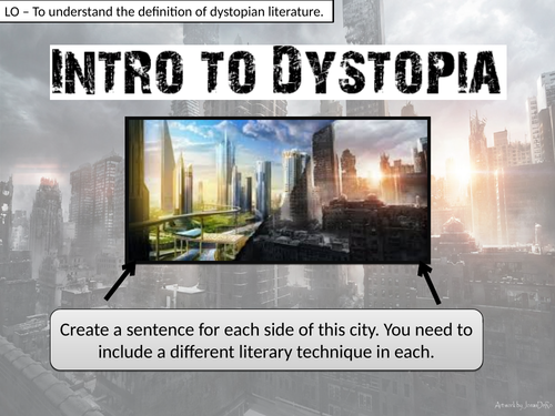 INTRODUCTION TO DYSTOPIA - KS3 (7,8,9) FULL LESSON