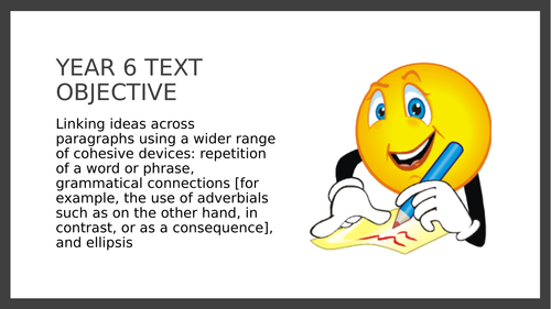 Year 6 PPT and Assessment: Cohesive devices