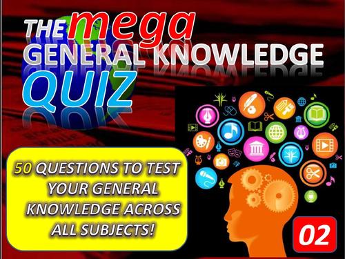 The MEGA General Knowledge Pub Quiz #2 (50 Questions) Form